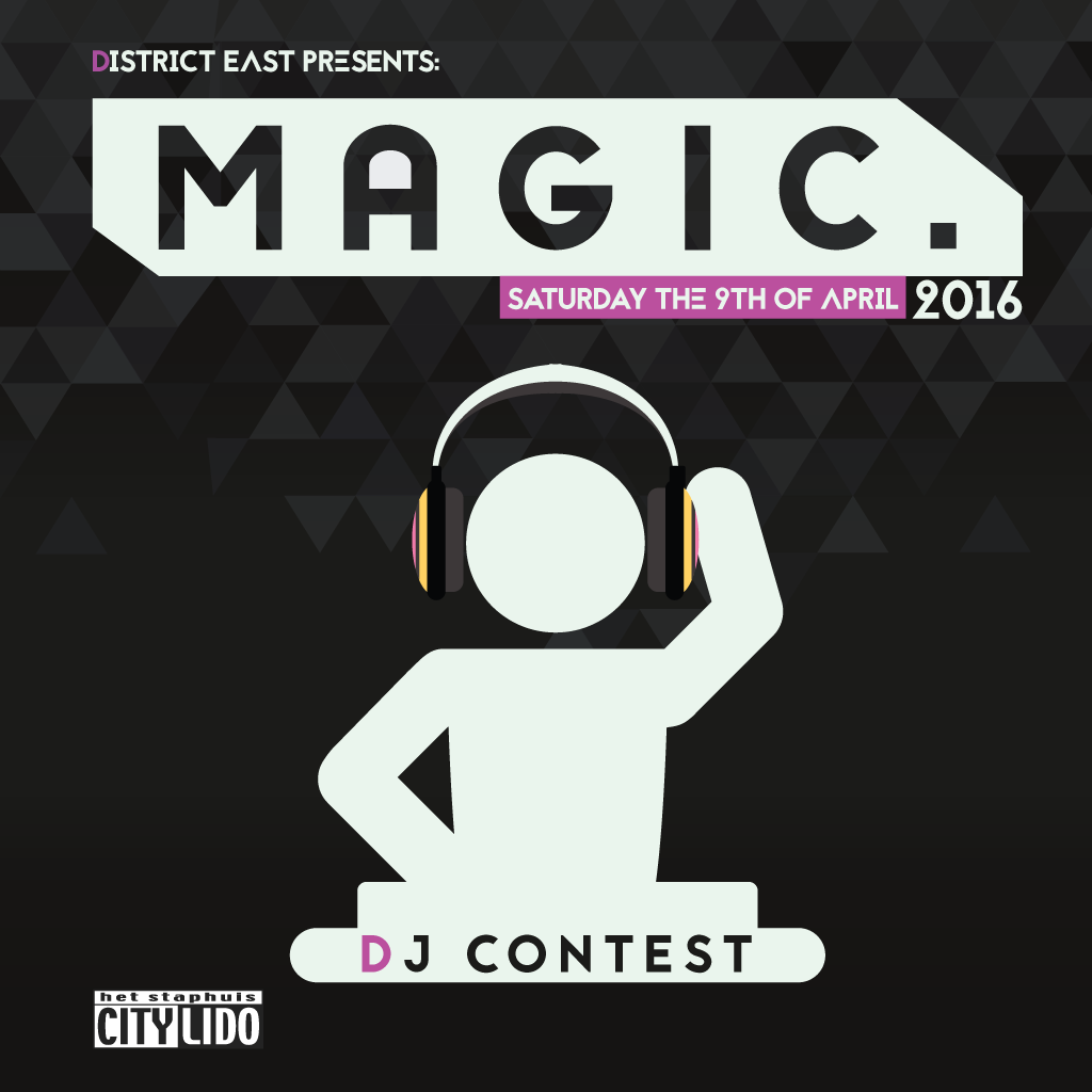 'District East Presents: Magic.' DJ Contest