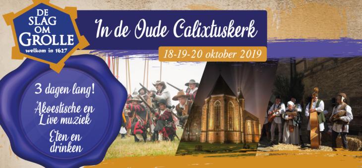 Laatste info Slag Om Grolle in de Oude Calixtuskerk